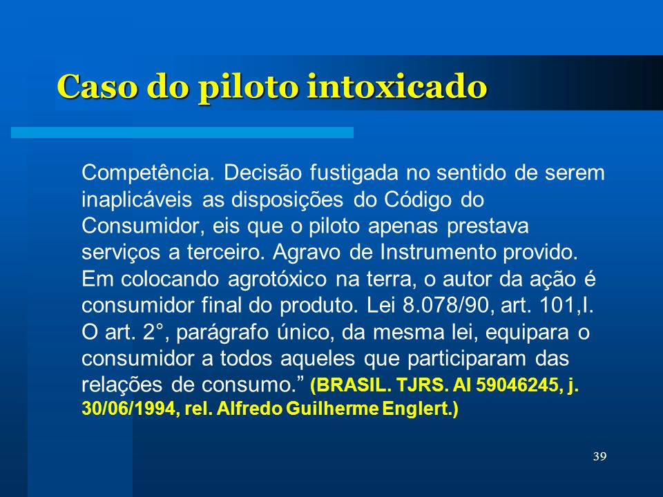Caso do piloto intoxicado