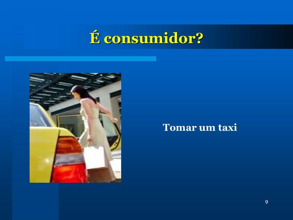 É consumidor Tomar um taxi