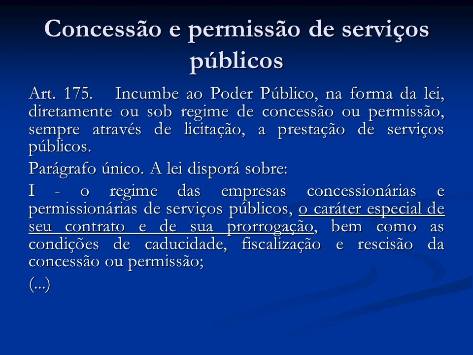 Concessão e permissão de serviços públicos