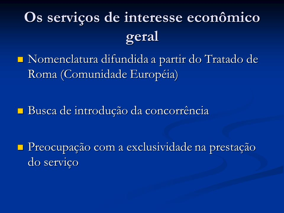 Os serviços de interesse econômico geral