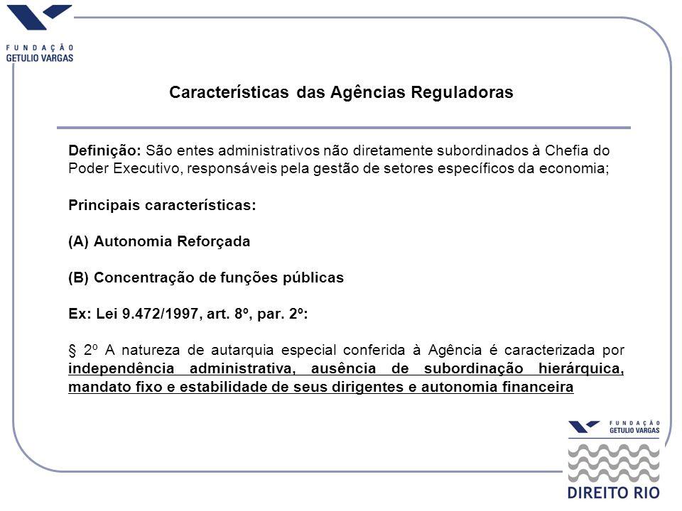 Características das Agências Reguladoras