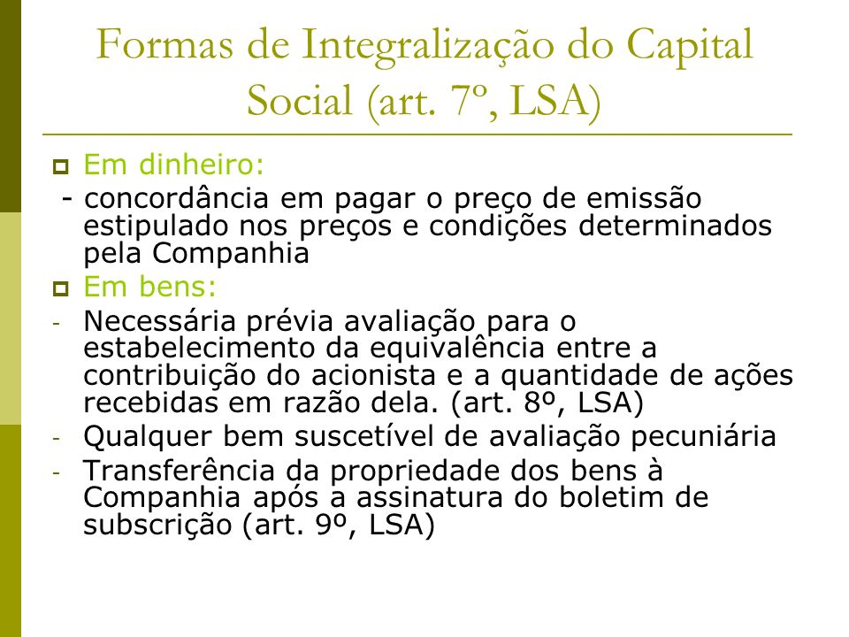 Formas de Integralização do Capital Social (art. 7º, LSA)