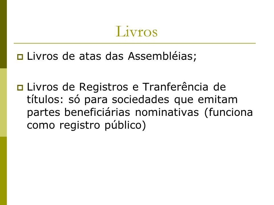 Livros Livros de atas das Assembléias;