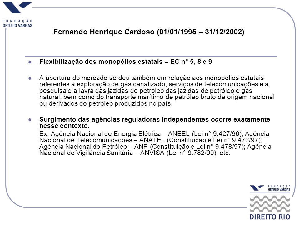Fernando Henrique Cardoso (01/01/1995 – 31/12/2002)