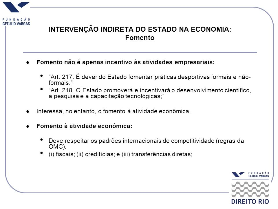 INTERVENÇÃO INDIRETA DO ESTADO NA ECONOMIA: Fomento