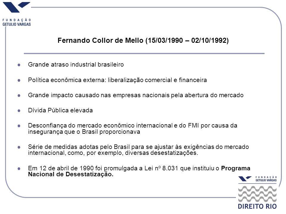 Fernando Collor de Mello (15/03/1990 – 02/10/1992)