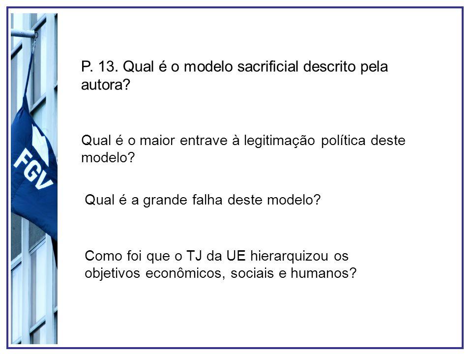 P. 13. Qual é o modelo sacrificial descrito pela autora