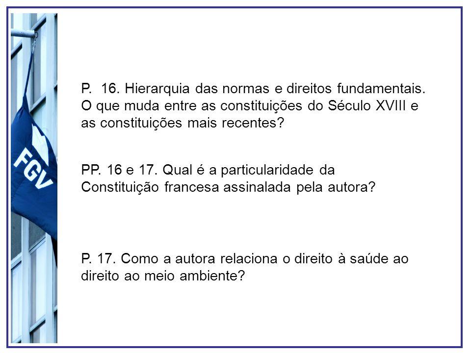 P. 16. Hierarquia das normas e direitos fundamentais