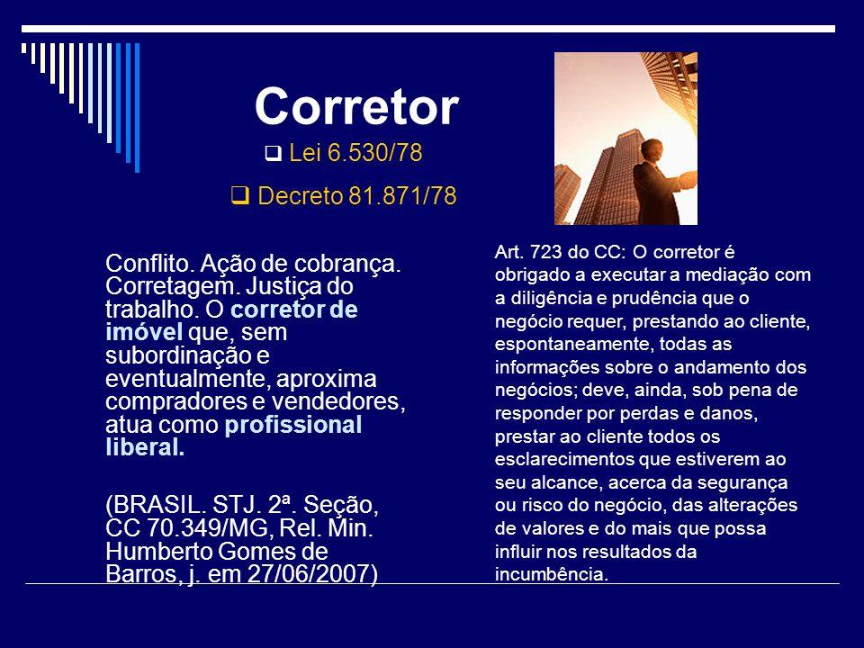 Corretor Lei 6.530/78. Decreto 81.871/78.