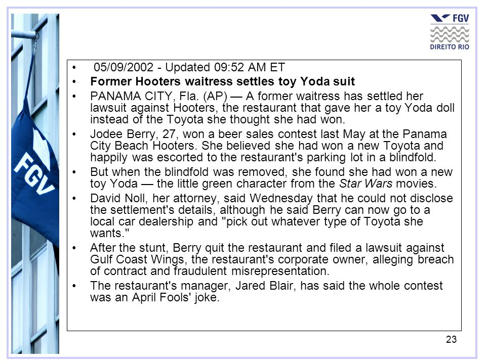 05/09/2002 - Updated 09:52 AM ETFormer Hooters waitress settles toy Yoda suit.