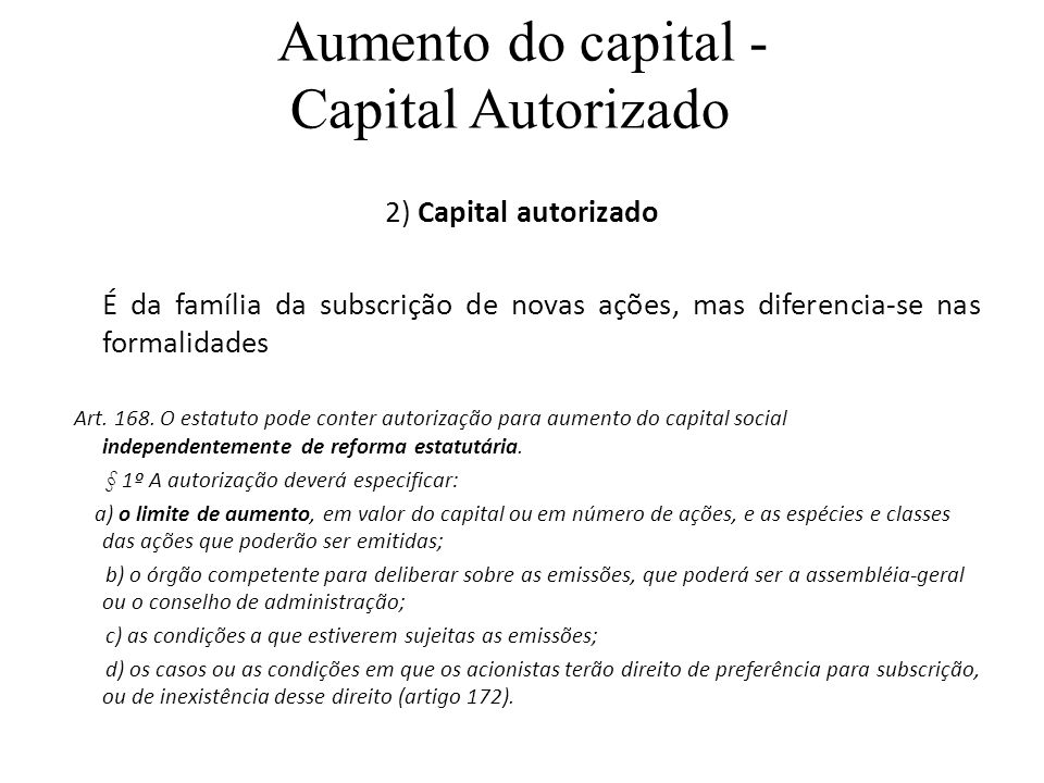 Aumento do capital - Capital Autorizado
