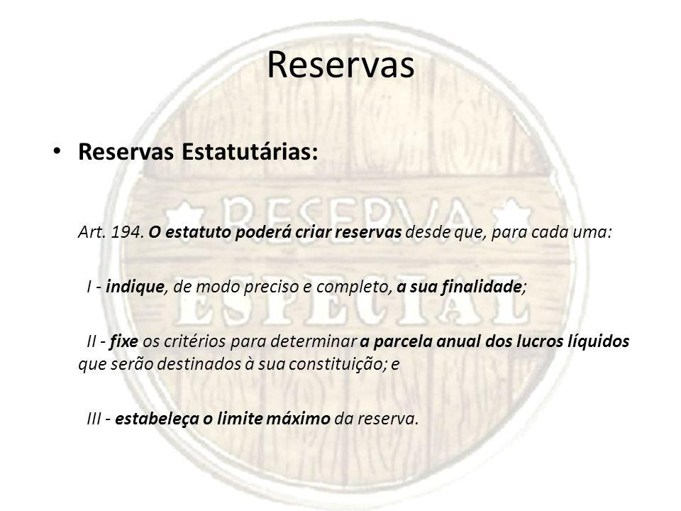 Reservas Reservas Estatutárias: