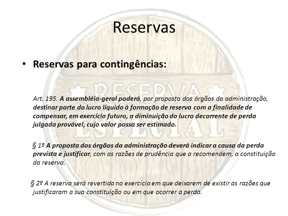 Reservas Reservas para contingências: