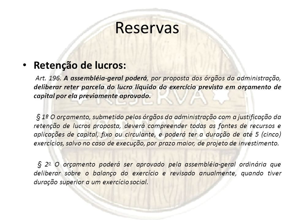 Reservas Retenção de lucros: