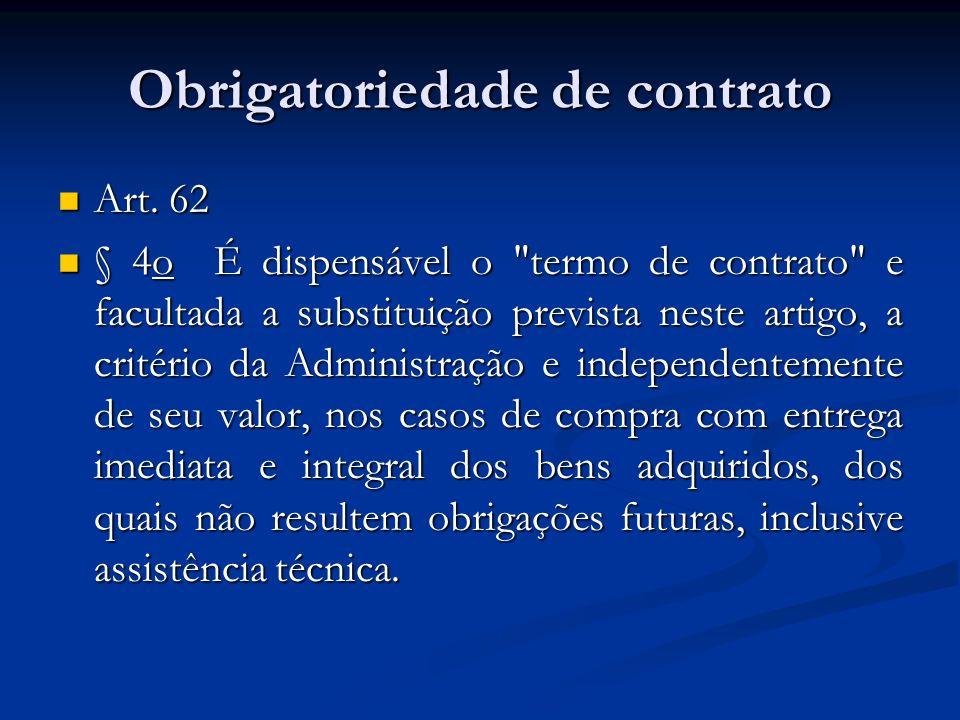 Obrigatoriedade de contrato