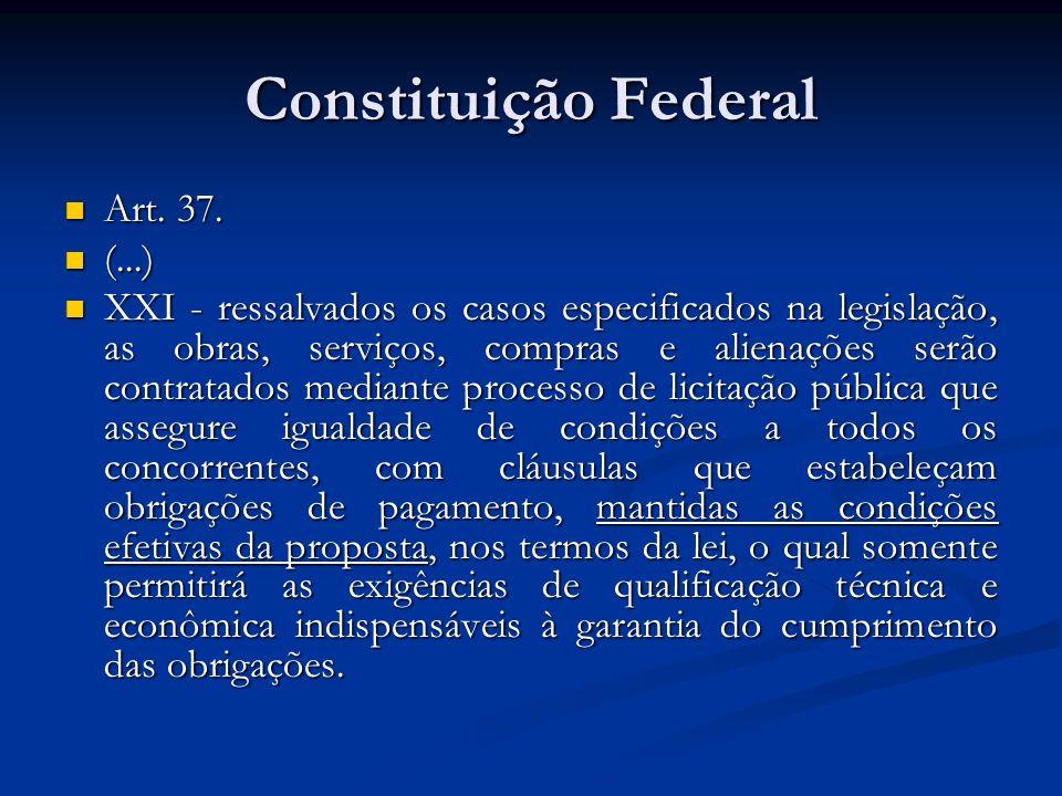 Constituição Federal Art. 37. (...)