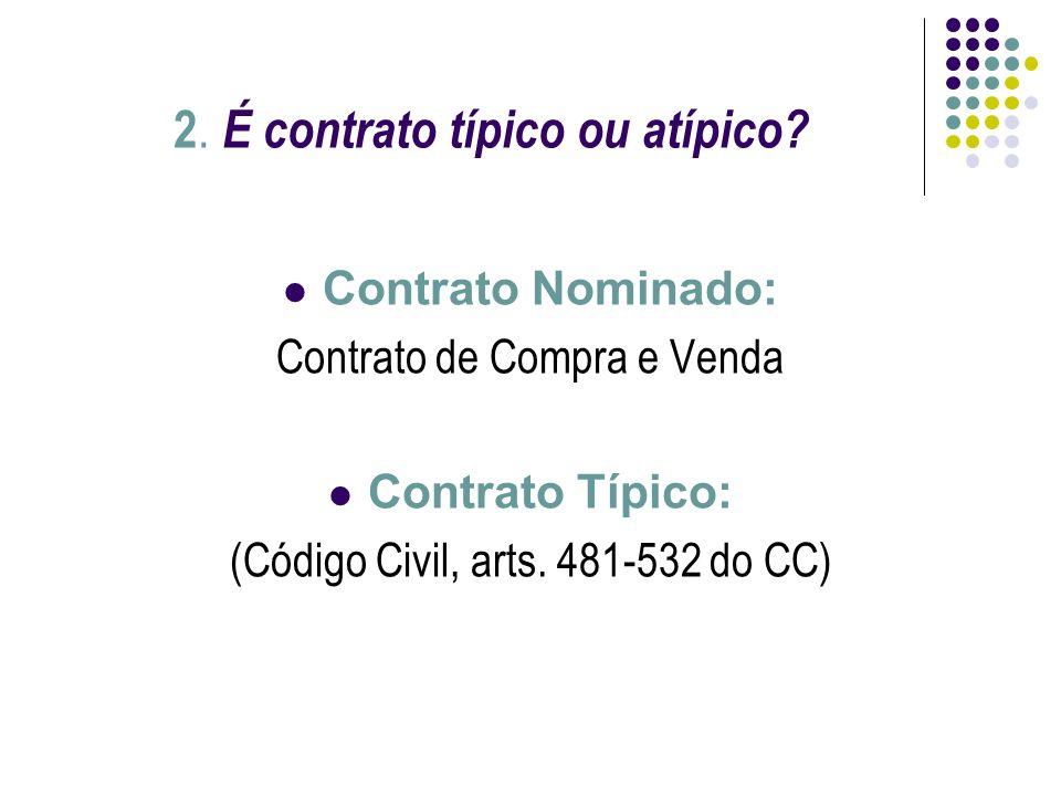 2. É contrato típico ou atípico