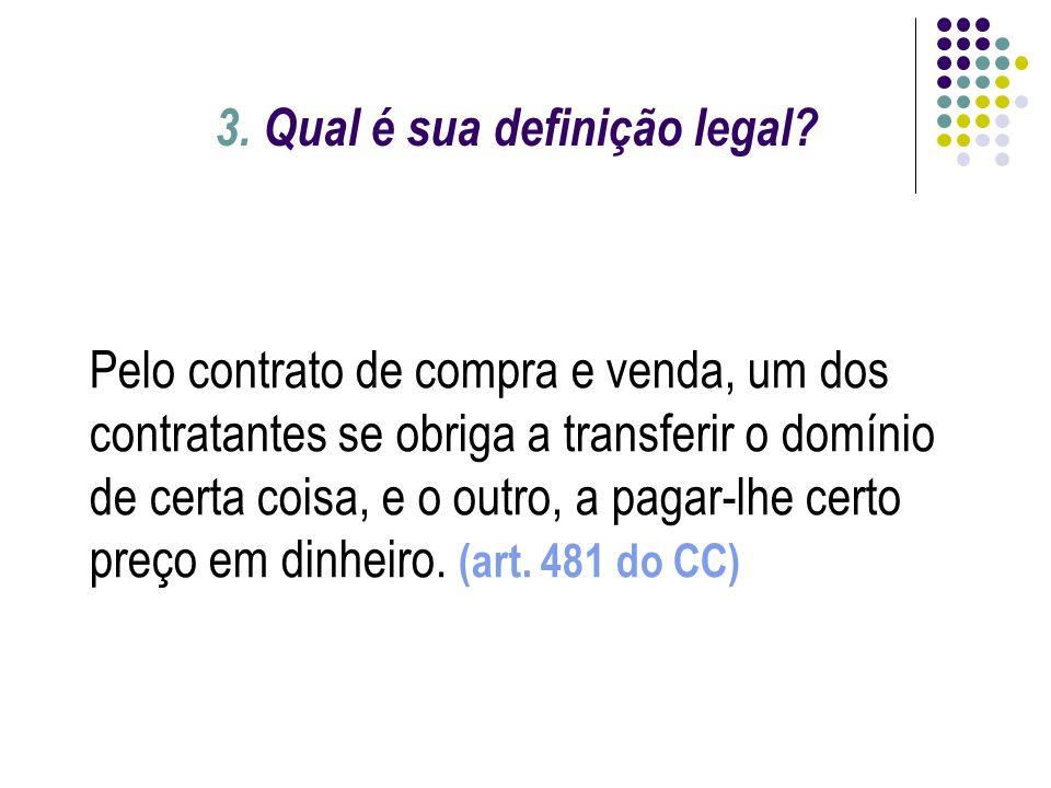 3. Qual é sua definição legal