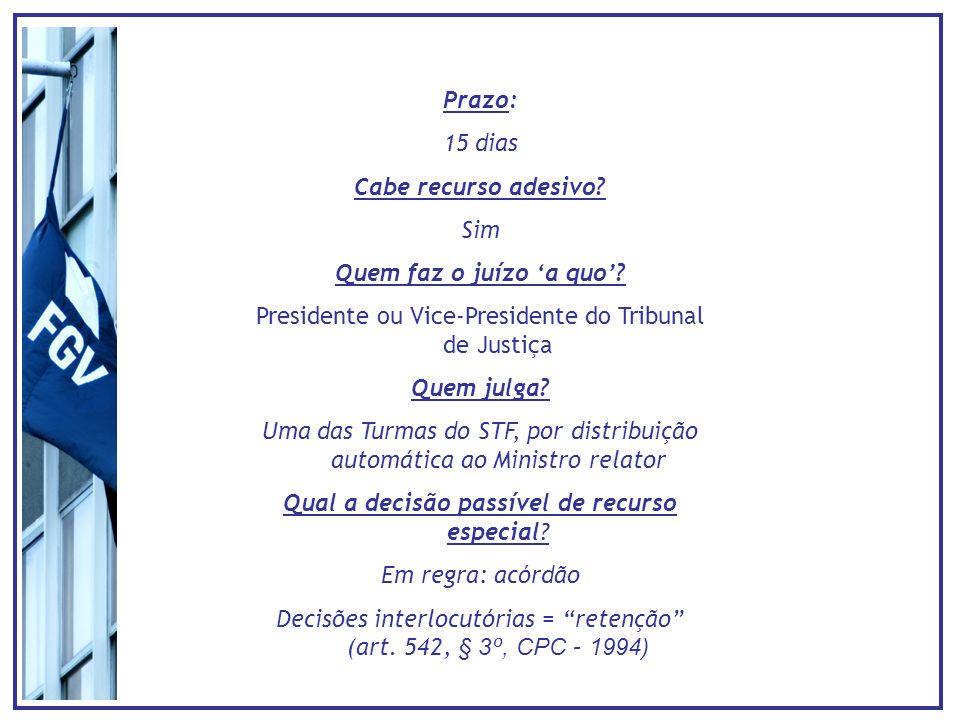 Presidente ou Vice-Presidente do Tribunal de Justiça