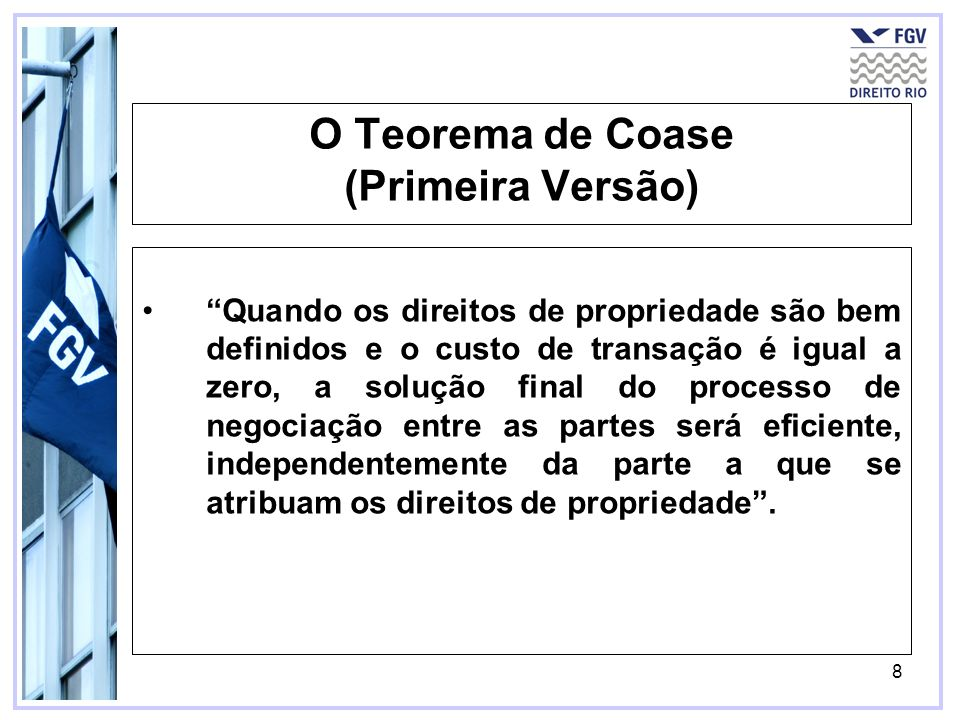 O Teorema de Coase (Primeira Versão)