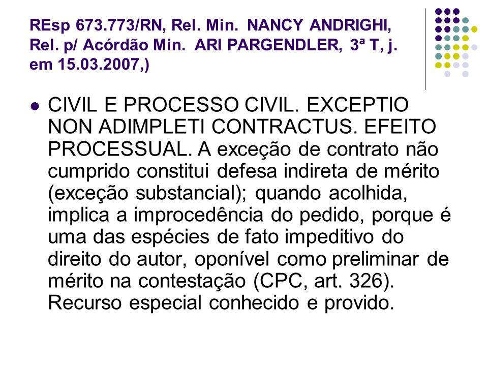 REsp 673. 773/RN, Rel. Min. NANCY ANDRIGHI, Rel. p/ Acórdão Min