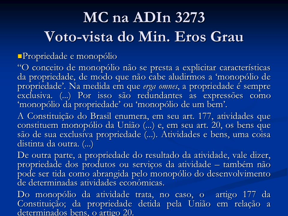MC na ADIn 3273 Voto-vista do Min. Eros Grau
