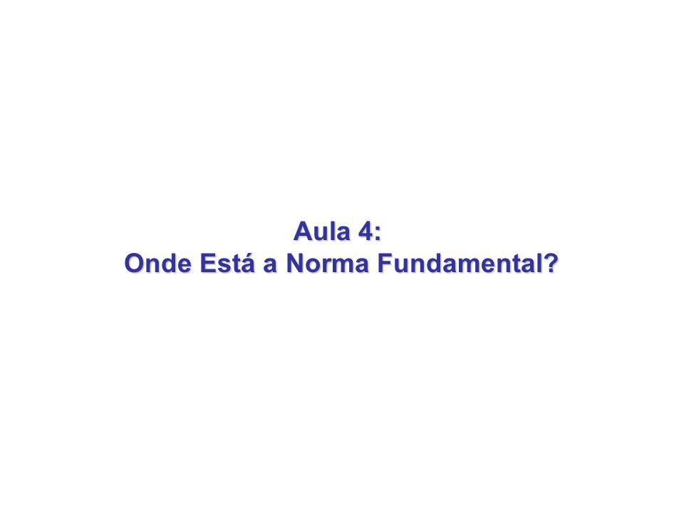Onde Está a Norma Fundamental