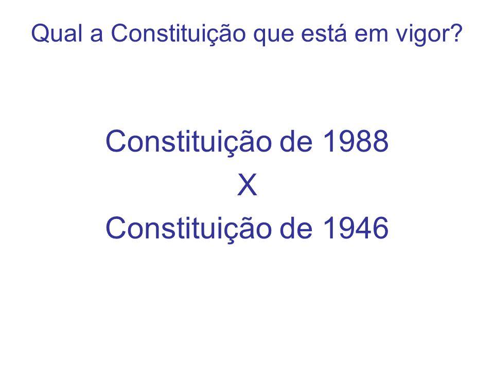 Qual a Constituição que está em vigor