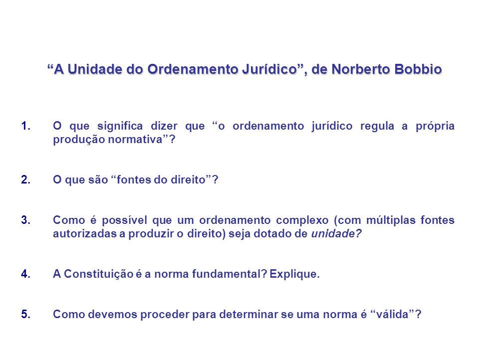 A Unidade do Ordenamento Jurídico , de Norberto Bobbio