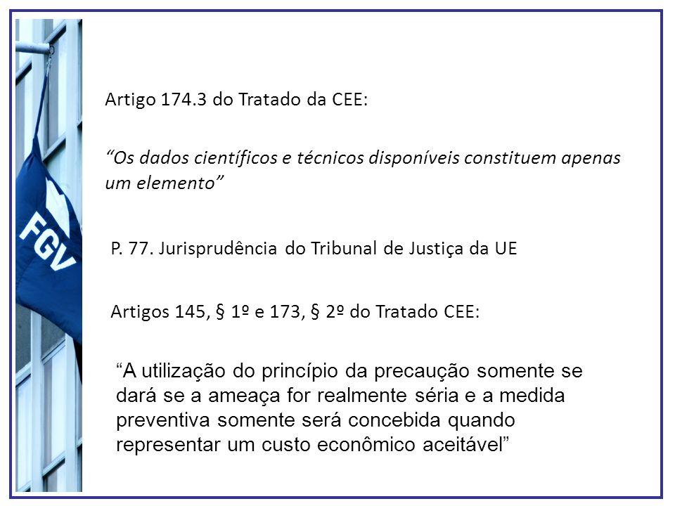 Artigo 174.3 do Tratado da CEE: