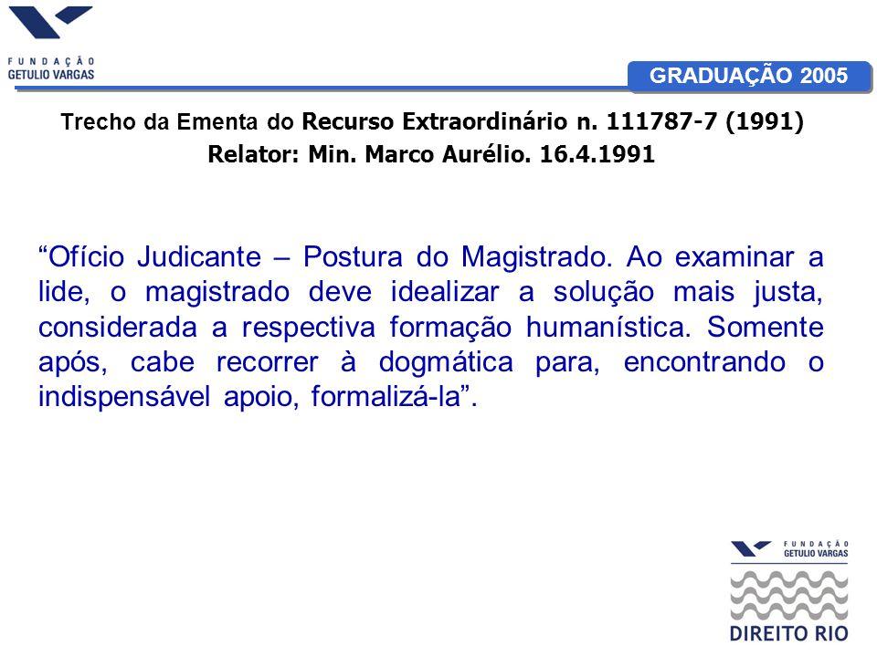 Trecho da Ementa do Recurso Extraordinário n. 111787-7 (1991)