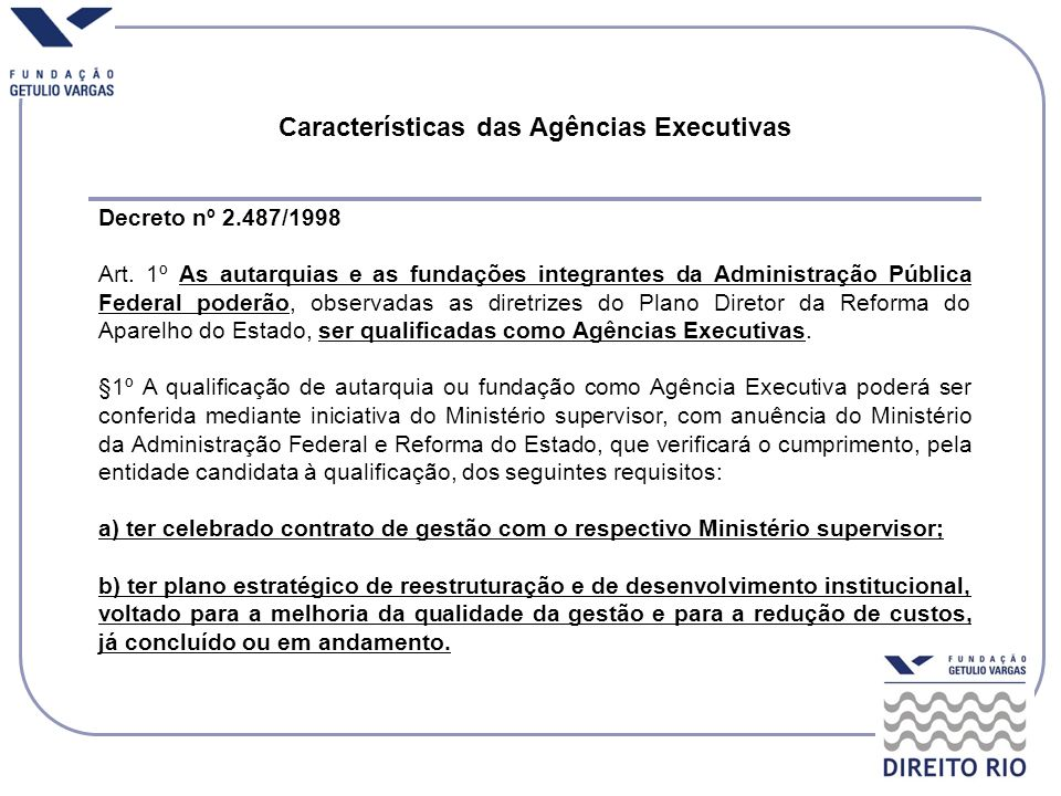 Características das Agências Executivas