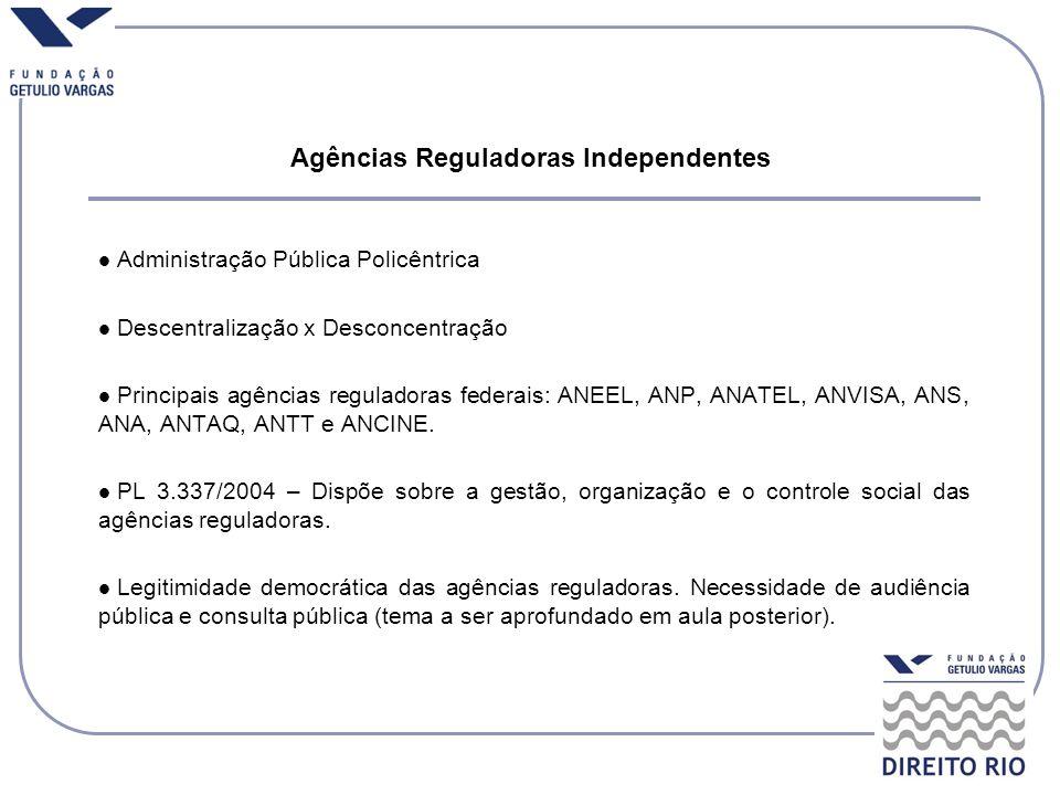 Agências Reguladoras Independentes