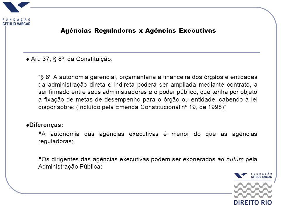 Agências Reguladoras x Agências Executivas