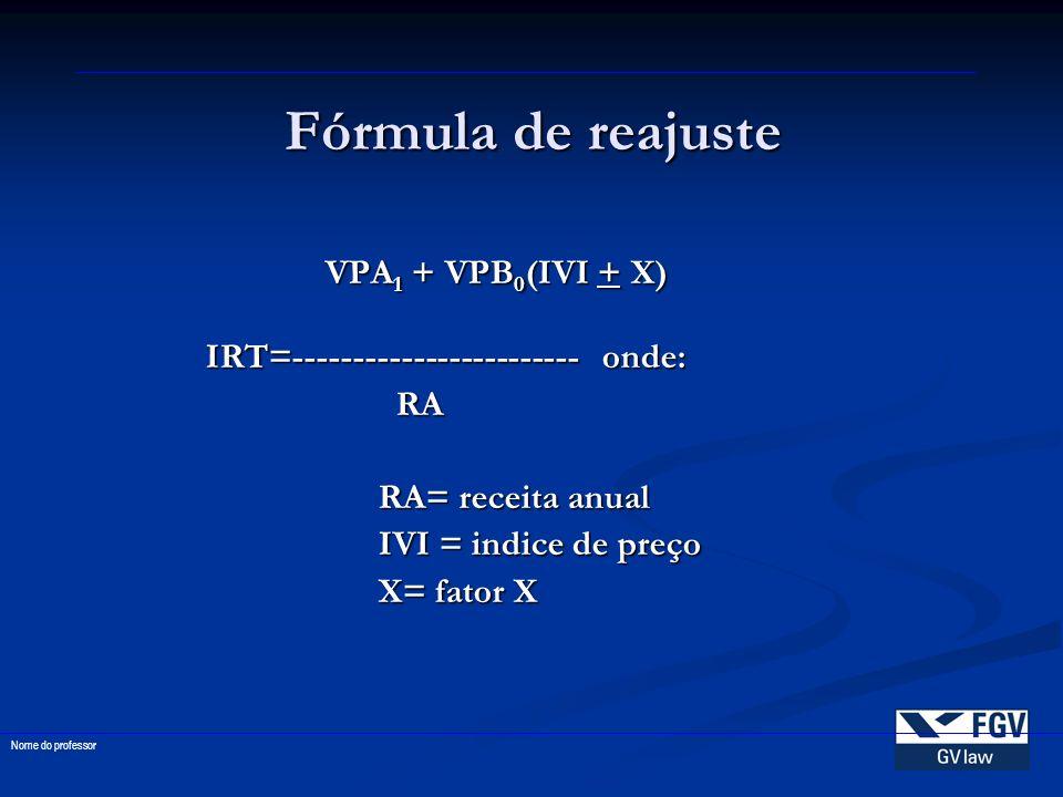 Fórmula de reajuste VPA1 + VPB0(IVI + X)
