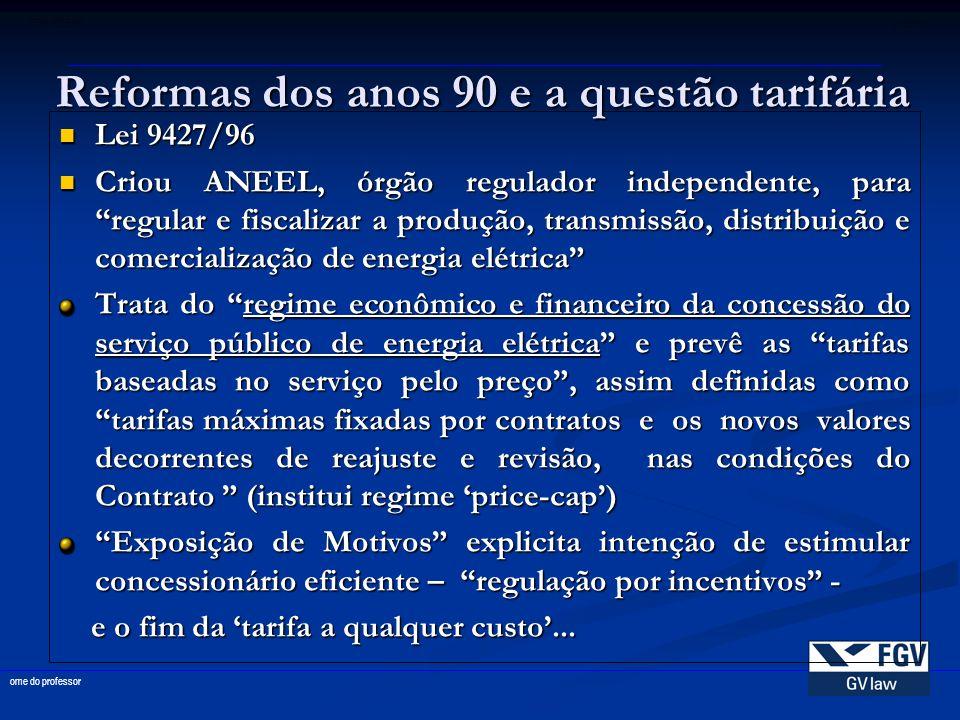 Reformas dos anos 90 e a questão tarifária