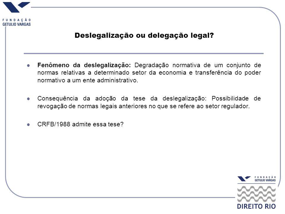 Deslegalização ou delegação legal