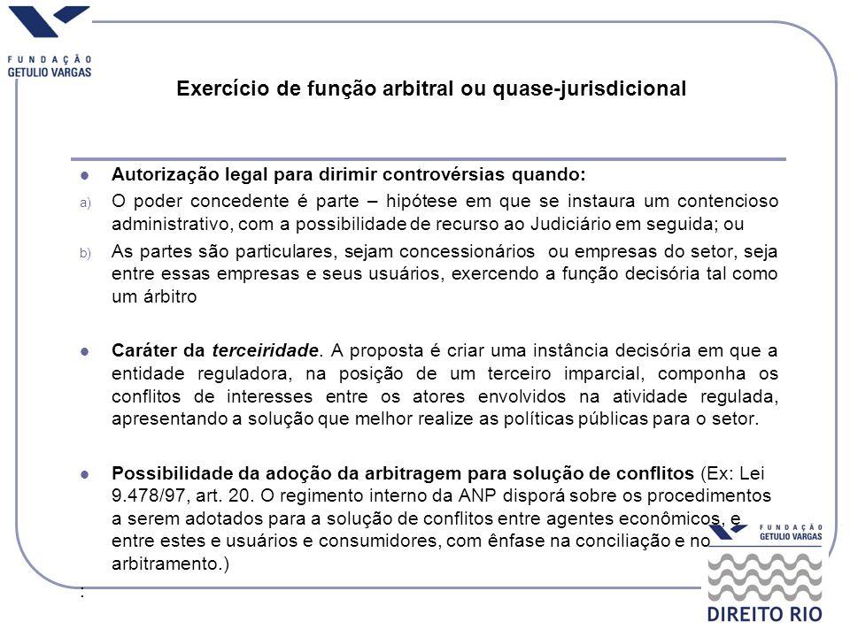 Exercício de função arbitral ou quase-jurisdicional