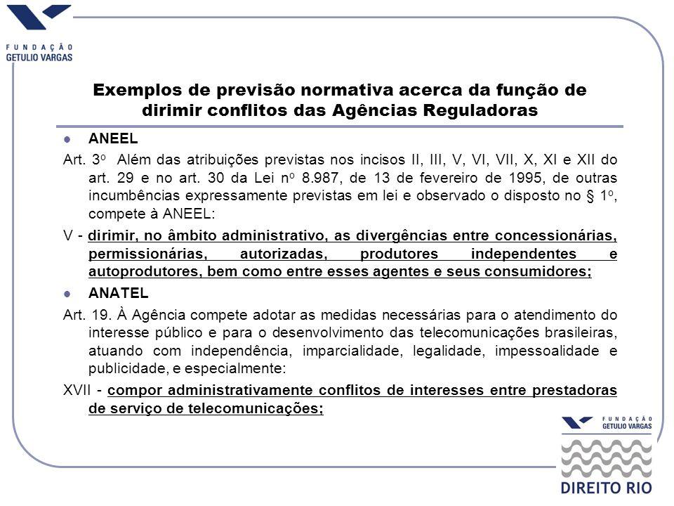 Exemplos de previsão normativa acerca da função de dirimir conflitos das Agências Reguladoras