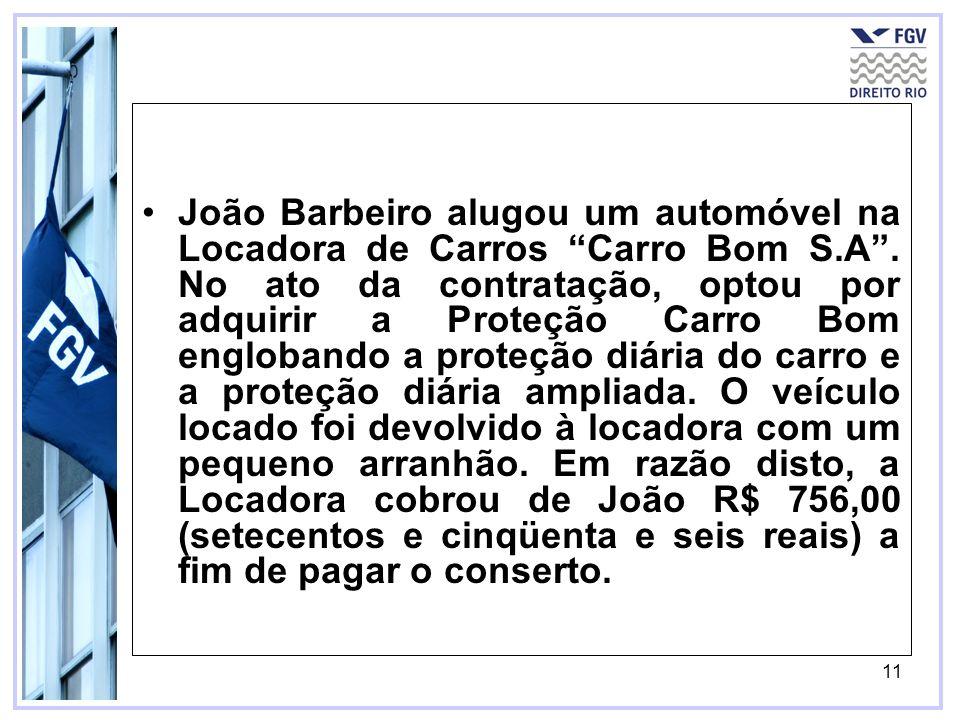 João Barbeiro alugou um automóvel na Locadora de Carros Carro Bom S