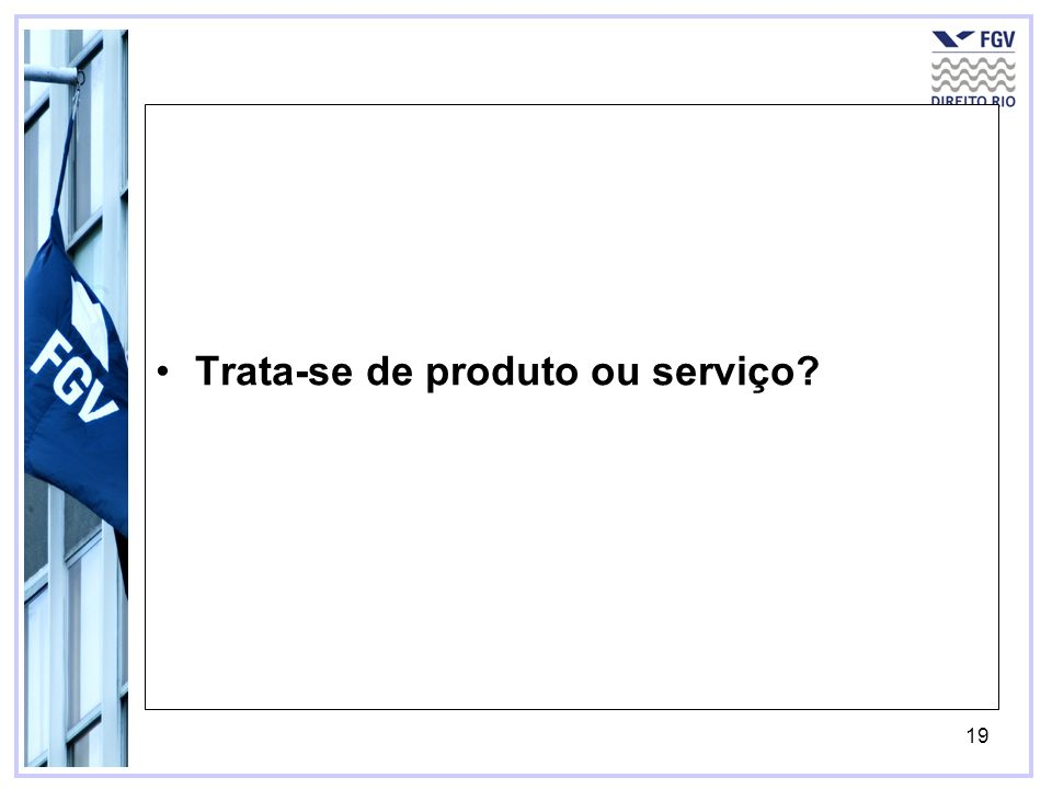 Trata-se de produto ou serviço