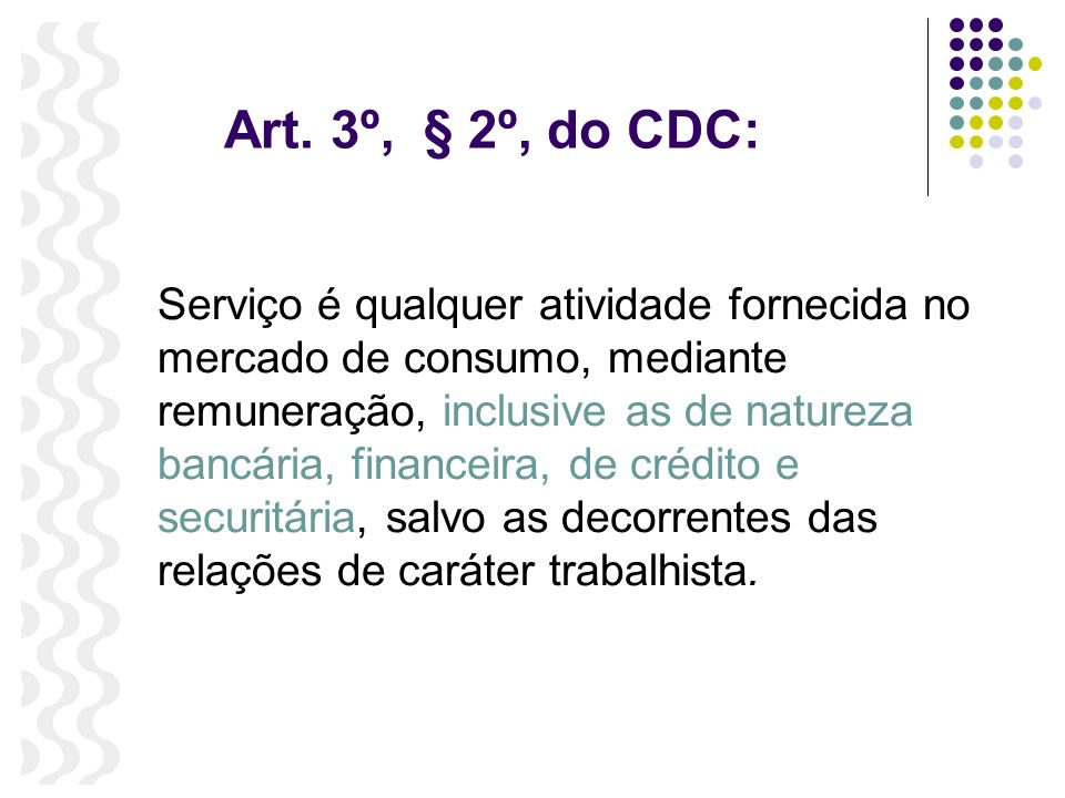 Art. 3º, § 2º, do CDC:
