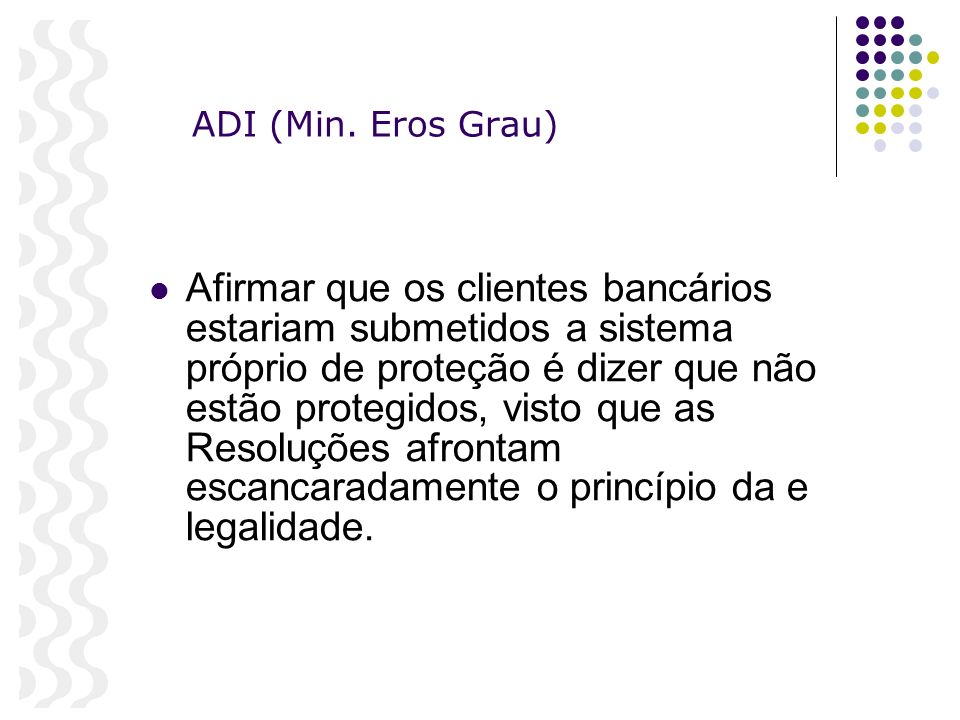 ADI (Min. Eros Grau)