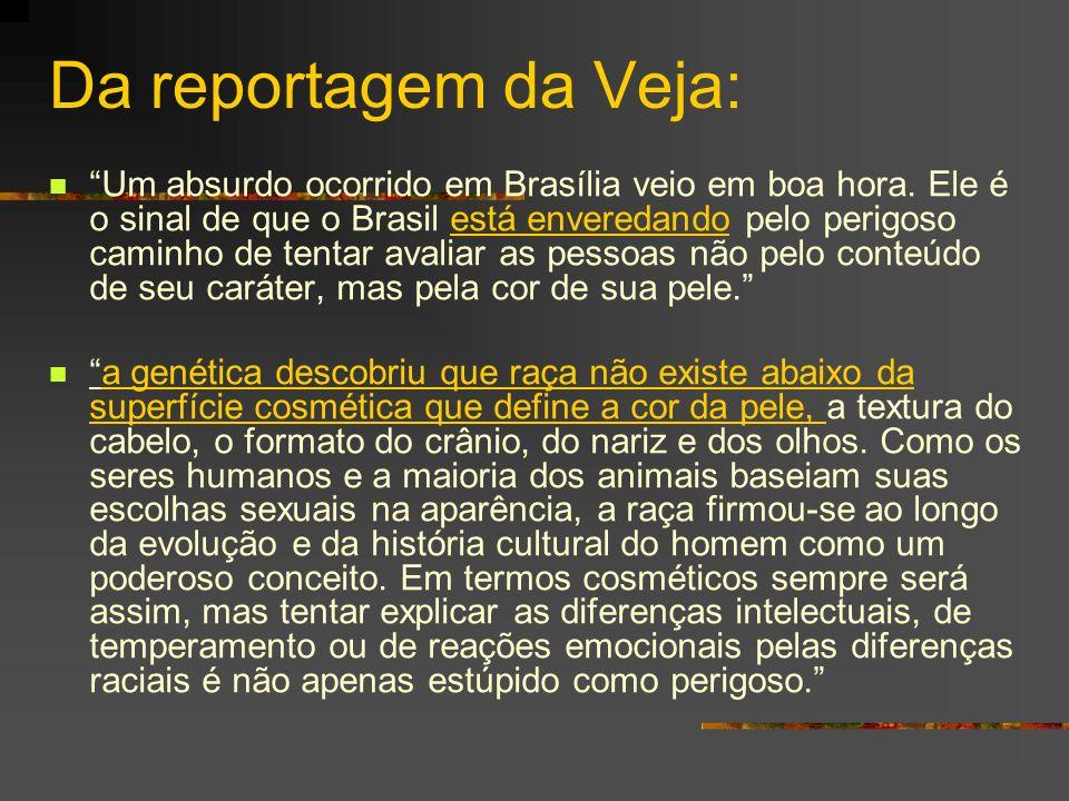 Da reportagem da Veja: