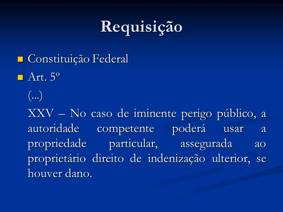 Requisição Constituição Federal Art. 5º (...)