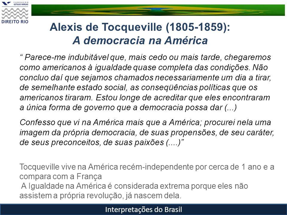 Alexis de Tocqueville (1805-1859): A democracia na América