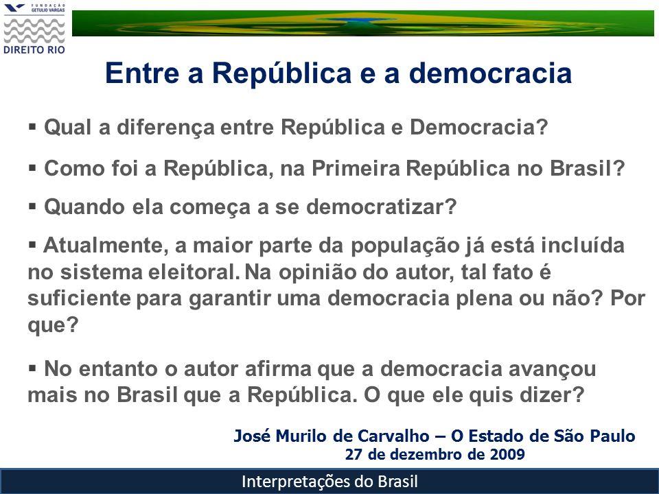 José Murilo de Carvalho – O Estado de São Paulo