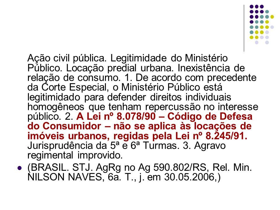 Ação civil pública. Legitimidade do Ministério Público