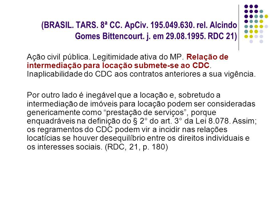 (BRASIL. TARS. 8ª CC. ApCiv. 195. 049. 630. rel