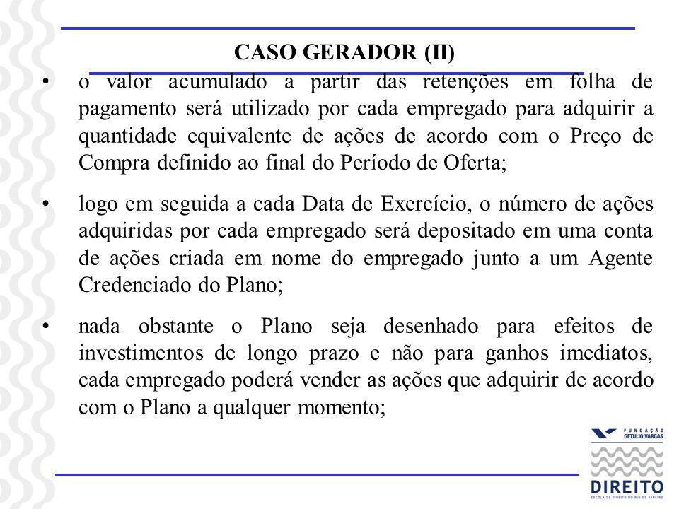 CASO GERADOR (II)